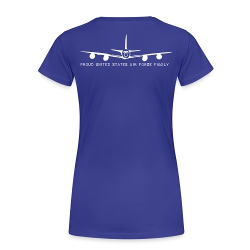 KC-135 Bet Your Nephew Can't Fly This! - Women's Premium T-Shirt