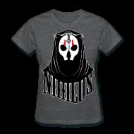 T-Shirts ~ Women's T-Shirt ~ Nihilus Women