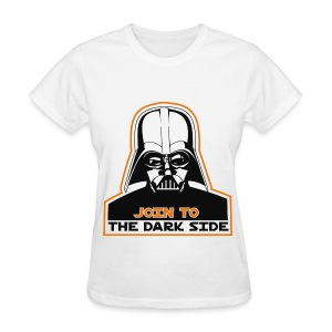Join To The Dark Side Women - Women's T-Shirt