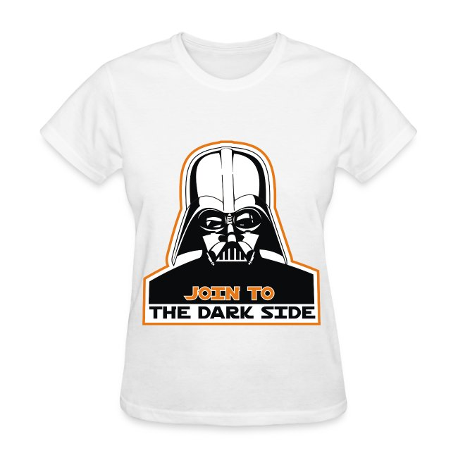 Join To The Dark Side Women