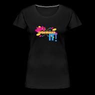 T-Shirts ~ Women's Premium T-Shirt ~ You Tried It