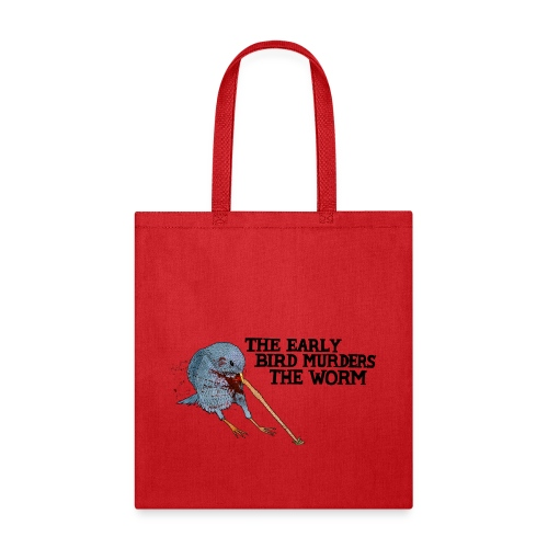 Early Bird Murders Worm - American Apparel T-shirt - Tote Bag