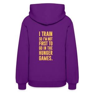 I train so I'm not first to go | Womens hoodie - Women's Hoodie