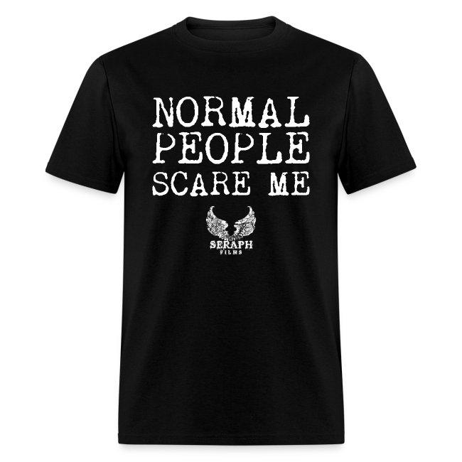 Normal People Scare Me Men's T