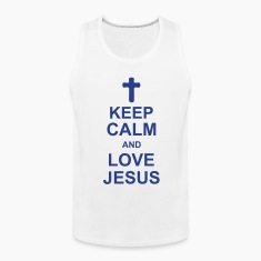 keep_calm_and_love_jesus_g1 Men
