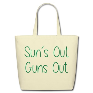 Sun's Out Gun's Out - Eco-Friendly Cotton Tote