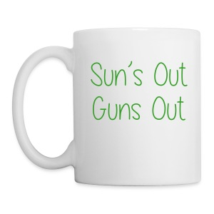 Sun's Out Gun's Out - Coffee/Tea Mug