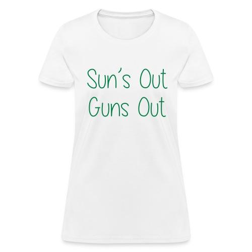 Sun's Out Gun's Out - Women's T-Shirt