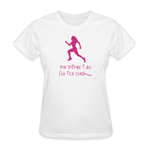 The things I do for ice cream - Women's T-Shirt