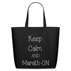 Keep Calm and Marath-ON - Eco-Friendly Cotton Tote
