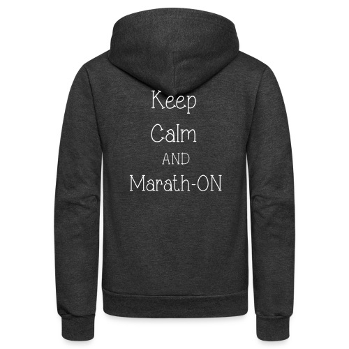 Keep Calm and Marath-ON - Unisex Fleece Zip Hoodie