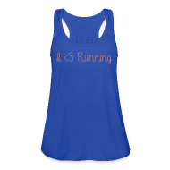 Tanks ~ Women's Flowy Tank Top by Bella ~ I Love Running w/ Pink Glitz