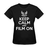 T-Shirts ~ Women's T-Shirt ~ Keep Calm and Film On Woman's T-Shirt