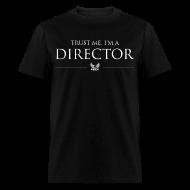 T-Shirts ~ Men's T-Shirt ~ Trust Me I'm a Director Men's T-shirt