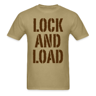 T-Shirts ~ Men's T-Shirt ~ Lock and load