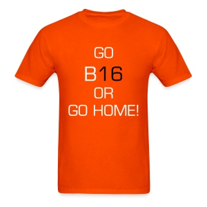 go big or go home - Men's T-Shirt