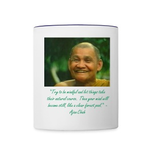 Ajahn Chah Coffee Mug - Contrast Coffee Mug