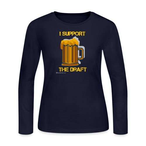 I Support The Draft Women's Long Sleeve T-Shirt - Women's Long Sleeve Jersey T-Shirt