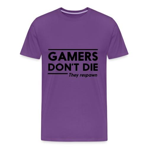 Gamer's Don't Die T-Shirt - Men's Premium T-Shirt