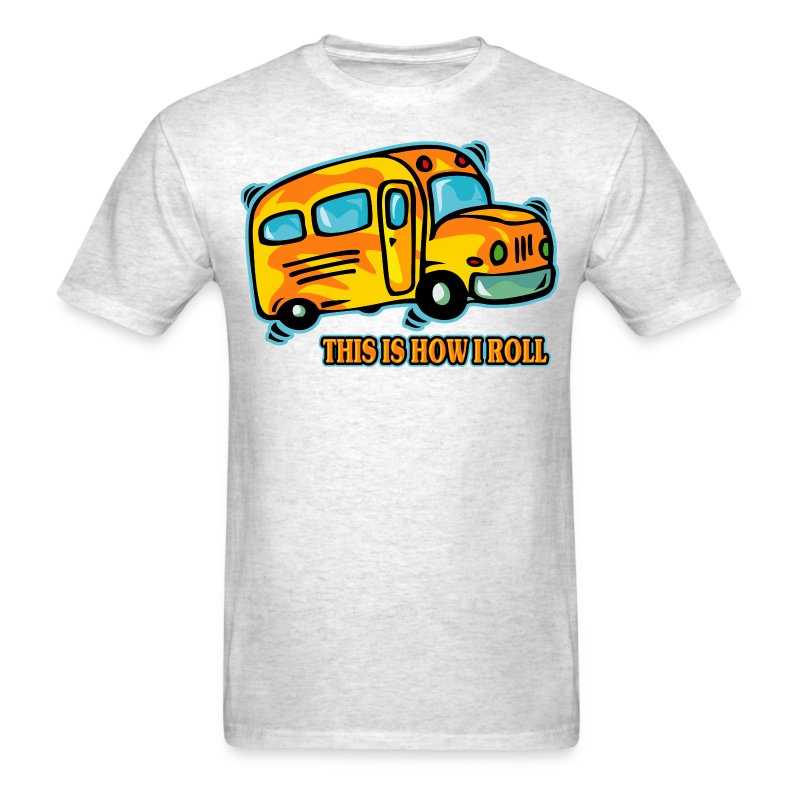 how i roll school bus t shirt spreadshirt. Black Bedroom Furniture Sets. Home Design Ideas