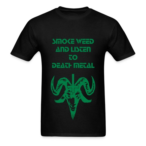 Weed and Death Metal - Men's T-Shirt
