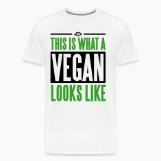 This is what a vegan looks like T-Shirts