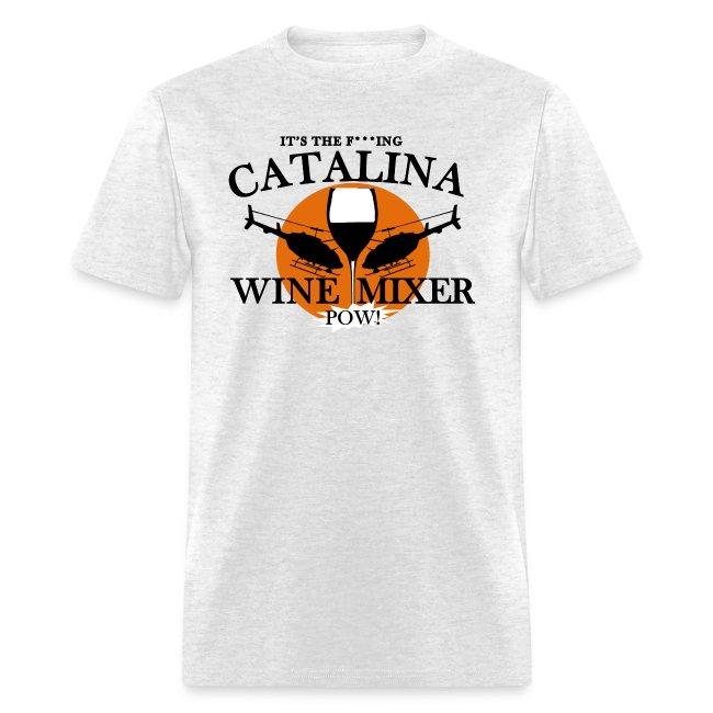 Chill21 Step Brothers Catalina Wine Mixer Mens T Shirt