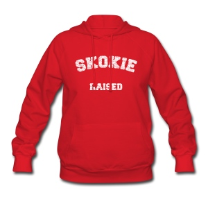 Skokie Raised - Women's Hoodie