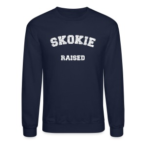 Skokie Raised - Crewneck Sweatshirt