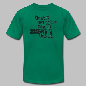 Dont Get My Irish Up - Men's T-Shirt by American Apparel