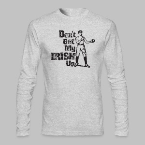 Dont Get My Irish Up - Men's Long Sleeve T-Shirt by Next Level