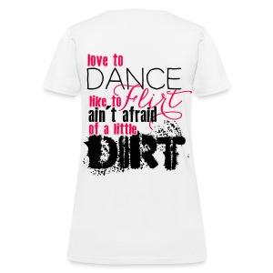 Ain't Afraid of a Little Dirt - Women's T-Shirt