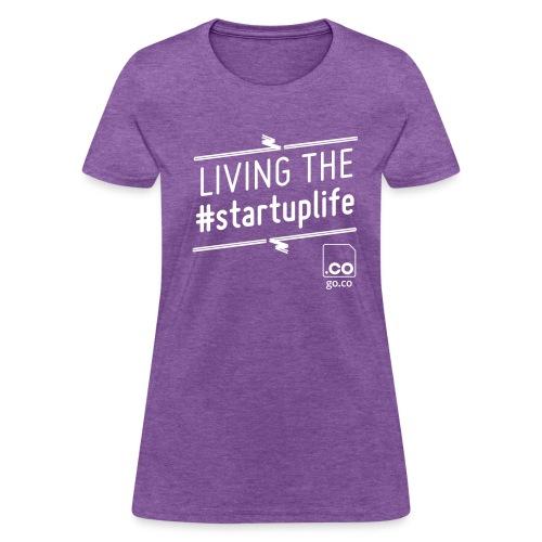 Startuplife Tshirt - Women's Standard - Women's T-Shirt