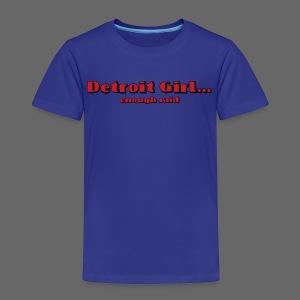 Detroit Girl - Toddler Premium T-Shirt