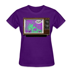 I Want My NTV (for the ladies) - Women's T-Shirt