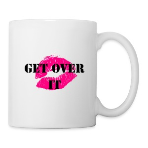 Get Over It - Coffee/Tea Mug