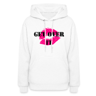 Hoodies ~ Women's Hoodie ~ Get Over It