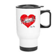 Mugs & Drinkware ~ Travel Mug ~ Mwuah!