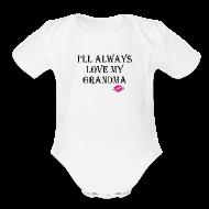 Baby Bodysuits ~ Baby Short Sleeve One Piece ~ Love My Grandma