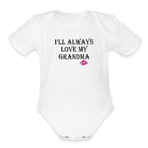 Love My Grandma - Short Sleeve Baby Bodysuit