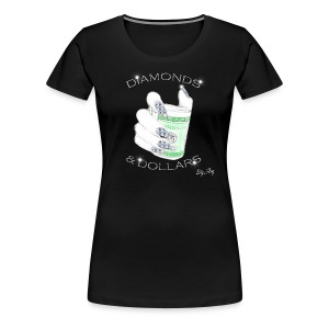 Diamonds & Dollars - Women's Premium T-Shirt