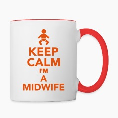 Keep calm I'm a Midwife Bottles & Mugs