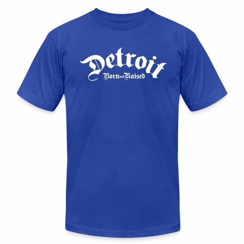 Detroit Born & Raised - Men's Jersey T-Shirt