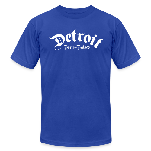 Detroit Born & Raised - Men's  Jersey T-Shirt