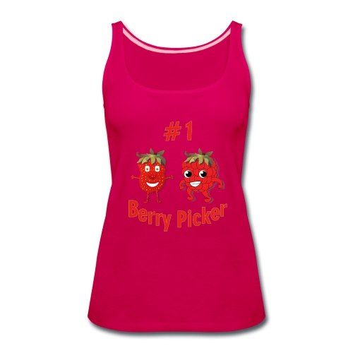 #1 Berry Picker (Women's Tank) - Women's Premium Tank Top