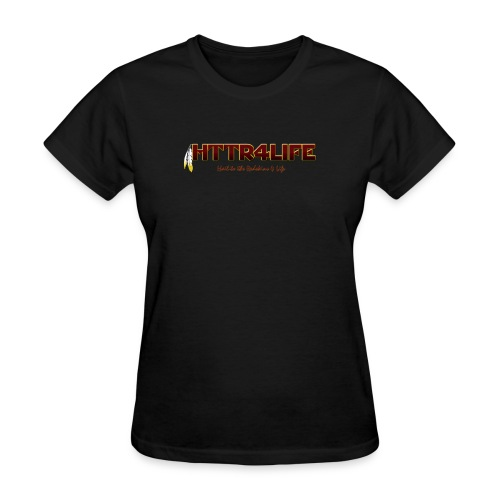 HTTR4LIFE Support The Name Redskins Shirt - Women's T-Shirt