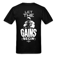 T-Shirts ~ Men's T-Shirt ~ Let the gains begin   Mens tee (back print)