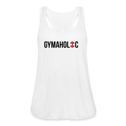 Gymaholic Women's - Women's Flowy Tank Top by Bella