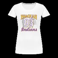 T-Shirts ~ Women's Premium T-Shirt ~ ISSAQUAH Indians 93