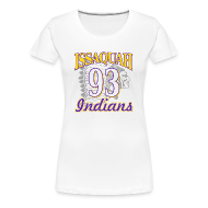 Women's T-Shirts ~ Women's Premium T-Shirt ~ ISSAQUAH Indians 93